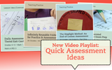 Video Playlist: Quick Assessment Ideas