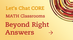 Common Core in Math Classrooms