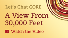 Let's Chat Core: A View From 30,000 Feet