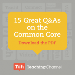 15 Great Q & A's on the Common Core