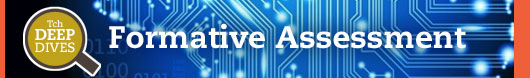 Formative Assessment Deep Dive Blog Banner