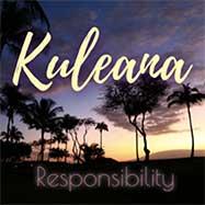Kuleana responsibility