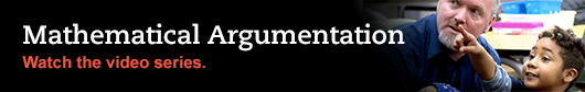 Mathematical Argumentation - Watch the video series