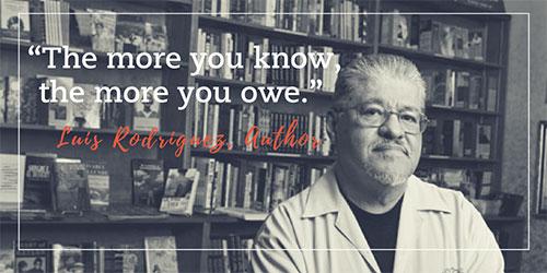 Luis Rodriguez Quote