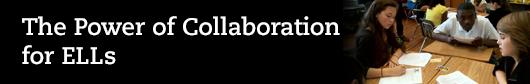 Power of Collab ELL Blog Header