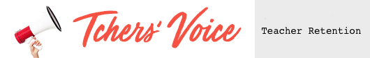 Tchers' Voice Teacher Retention Blog Header