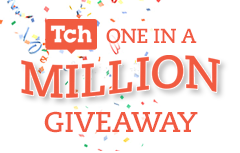 Tch One in a Million Giveaway Promo